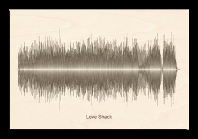 B52's love shack Soundwave Wood
