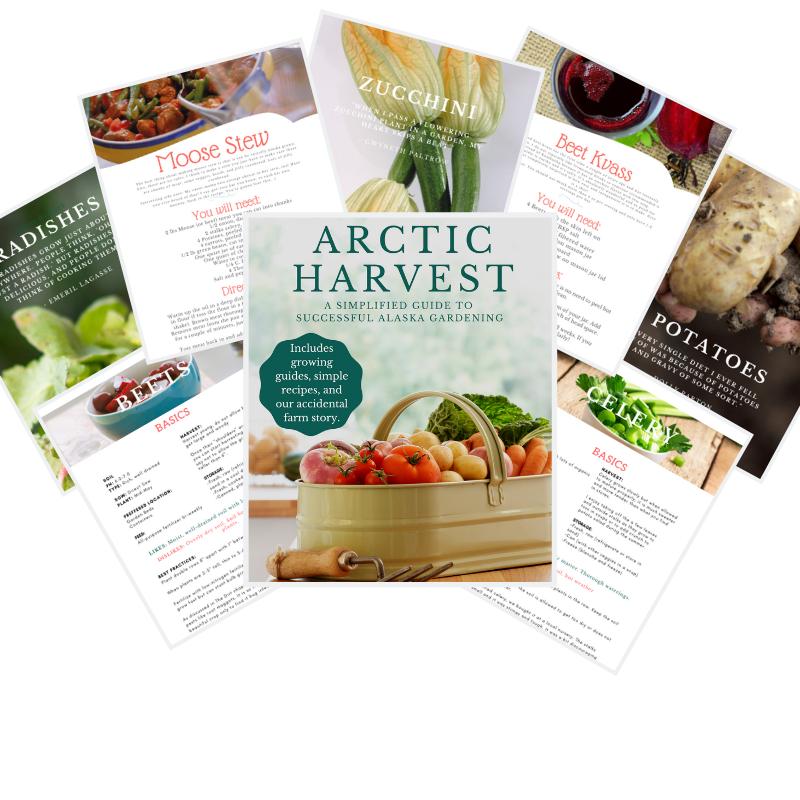 Arctic Harvest EBOOK - A Simplified Guide to Successful Alaska Gardening