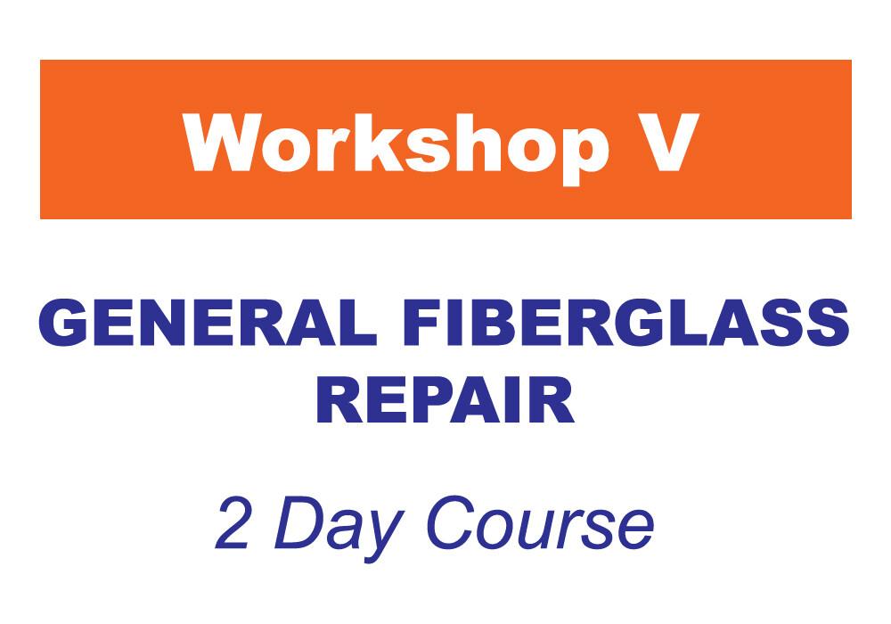 Workshop 5 - General Fiberglass Repair