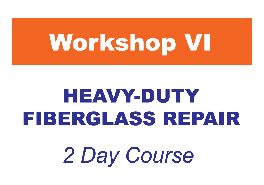 Workshop 6 - Heavy-Duty Fiberglass Repair