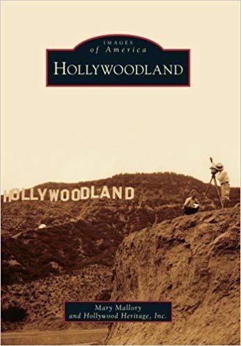 Images of America - Hollywoodland