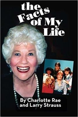 The Facts of My Life - Charlotte Rae