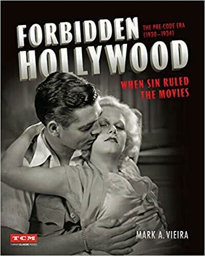 Forbidden Hollywood: The Pre-Code Era (1930-1934): When Sin Ruled the Movies