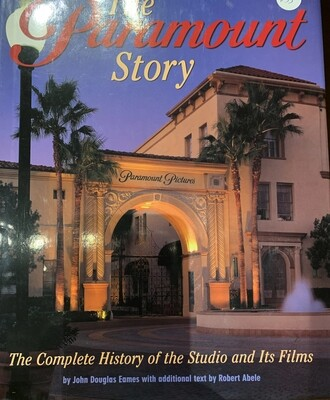 The Paramount Story : The Complete History of the Studio and Its Films (2002 edition)