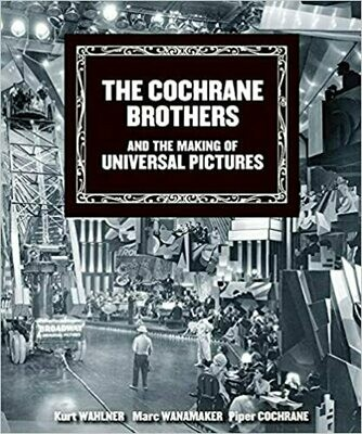 The Cochrane Brothers and the Making of Universal Pictures