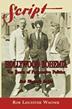 Hollywood Bohemia: The Roots of Progressive Politics in Rob Wagner's Script