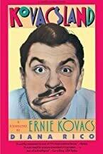 Kovacsland: Biography Of Ernie Kovacs
