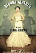 Stormy Weather: The Life of Lena Horne  (Paperback)