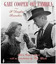 Gary Cooper Off Camera: A Daughter Remembers (Hardcover)