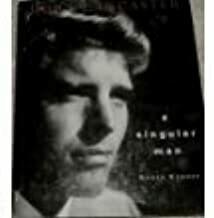 Burt Lancaster – A Singular Man