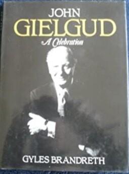 John Gielgud: A Celebration (Hardcover)
