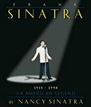 Frank Sinatra – An American Legend