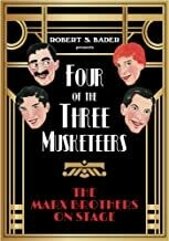Four of the Three Musketeers: The Marx Brothers on Stage (Hardcover)