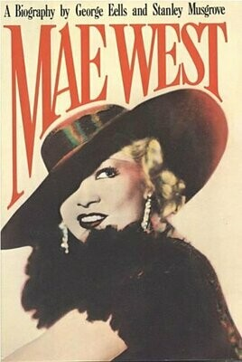 Mae West A Biography