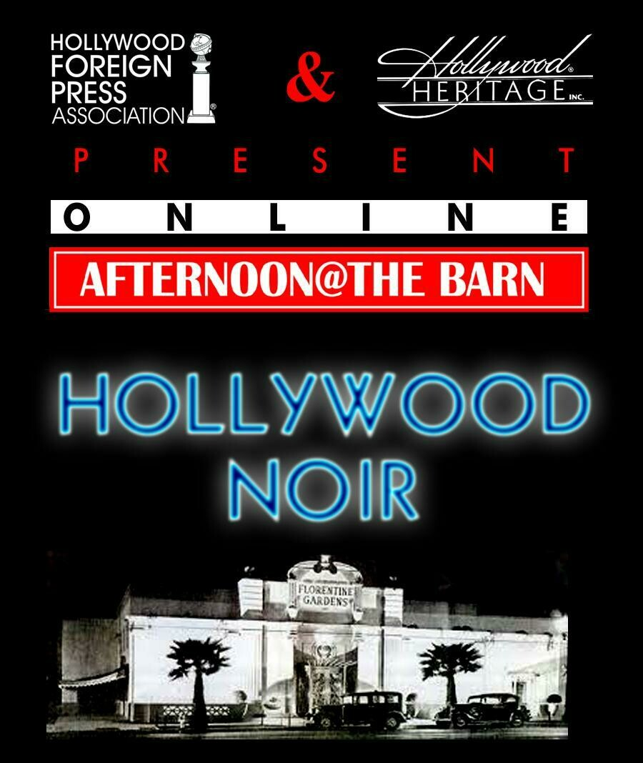 Virtual - Afternoon @ the Barn - Hollywood Noir