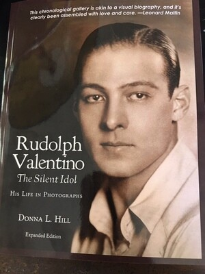 Rudolph Valentino – The Silent Idol His life in Photographs