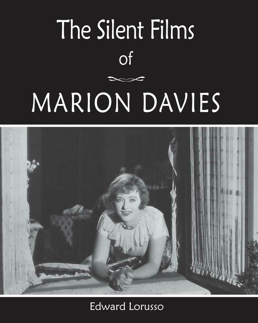 The Silent Films of Marion Davies