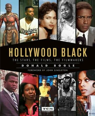 HOLLYWOOD BLACK The Stars, The Films, The Filmmakers