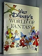 Walt Disney's World of Fantasy by Adrian Bailey