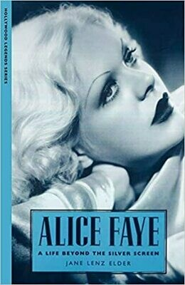 Alice Faye: A Life Beyond the Silver Screen