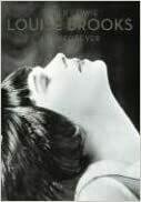 Louise Brooks: Lulu Forever -- Hardcover