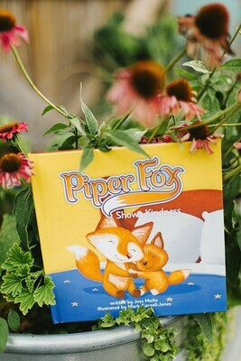 Piper Fox Shows Kindness- Hard Cover