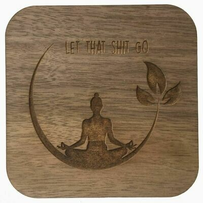 Boho Wall Plaque - Let That Shit Go