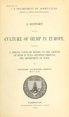 A Report on the Culture of Hemp in Europe