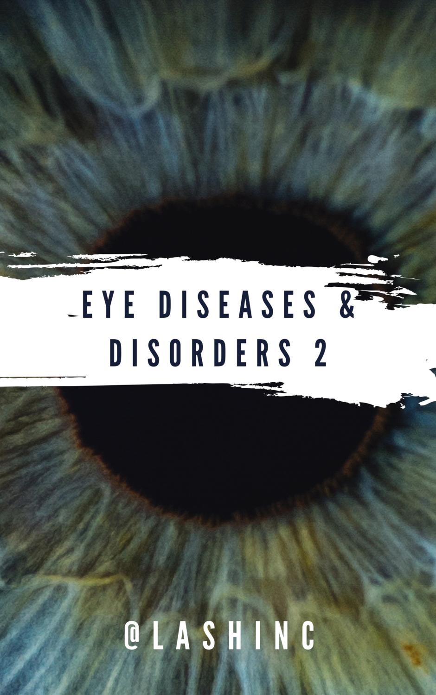 Eye & Eyelash - Diseases & Disorders - CPD Course 2