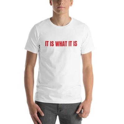 IT IS WHAT IT IS Short-Sleeve Men's T-Shirt