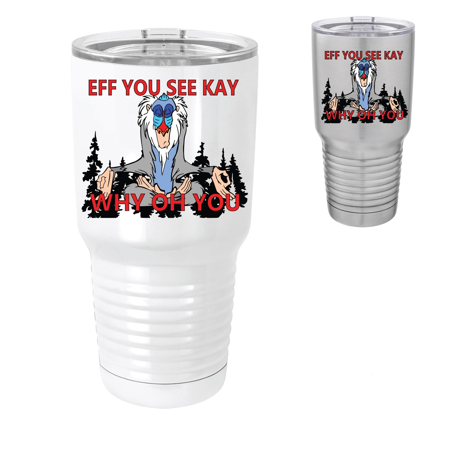 EFF YOU SEE KAY WHY OH YOU Stainless Steel 2X Insulated Tumbler (30 oz)
