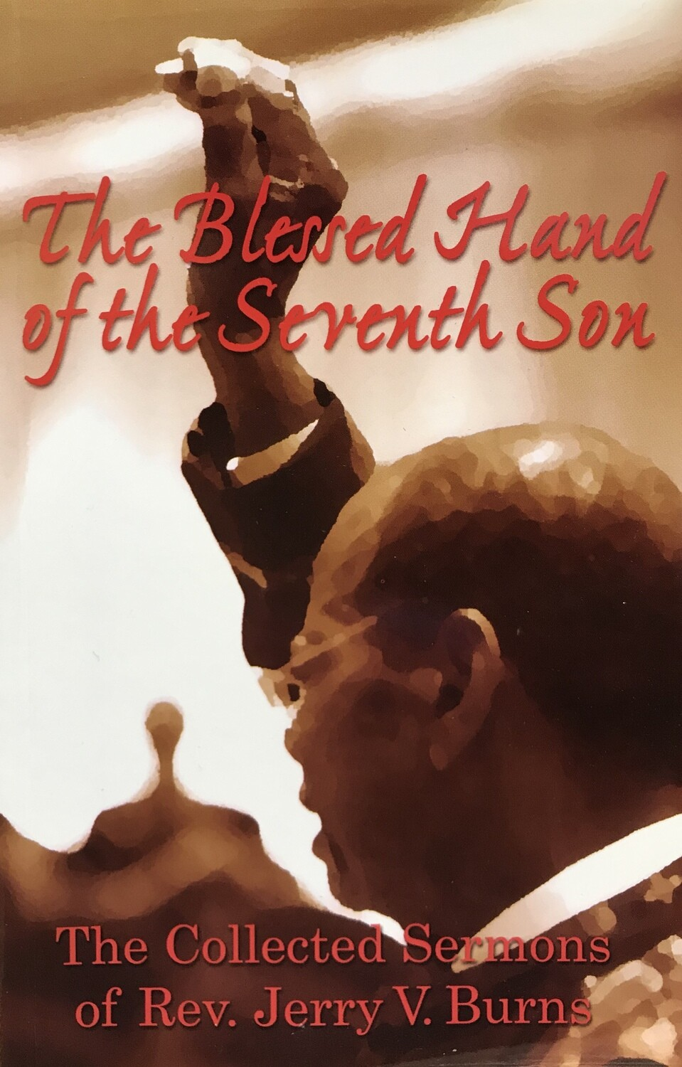 The Blessed Hand of the Seventh Son