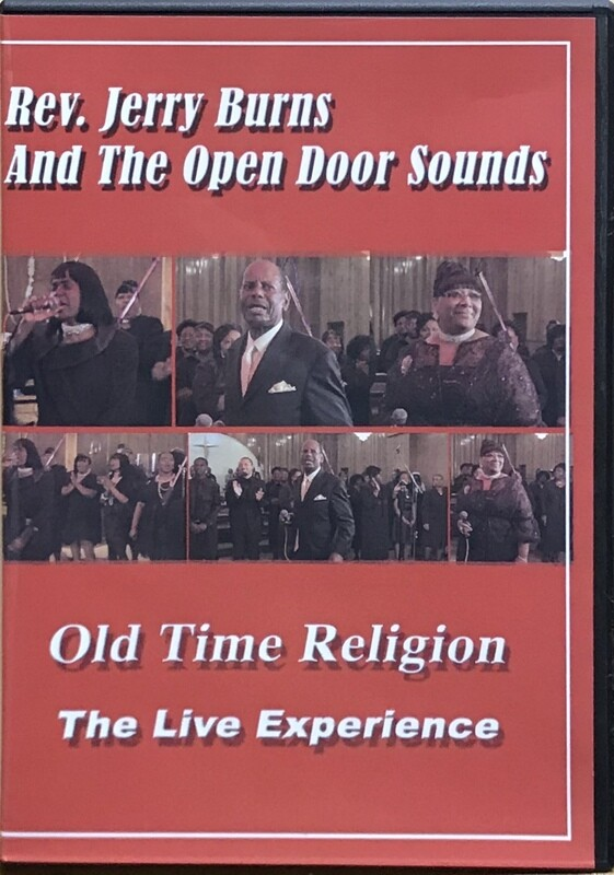 Rev. Jerry Burns and The Open Door Sounds  Old Time Religion DVD