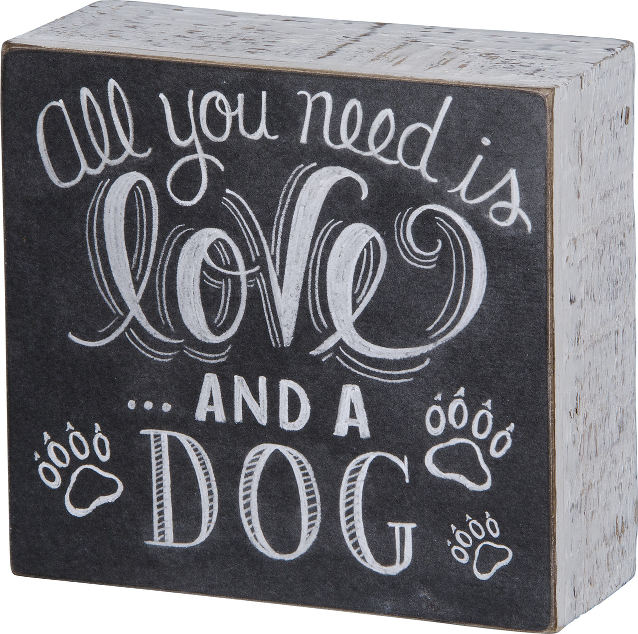 """Chalk Sign - """"All You Need is Love and a Dog"""""""