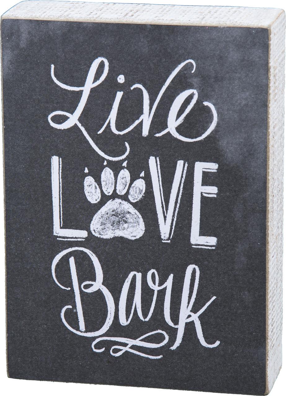 "Chalk Sign - ""Live Love Bark"""