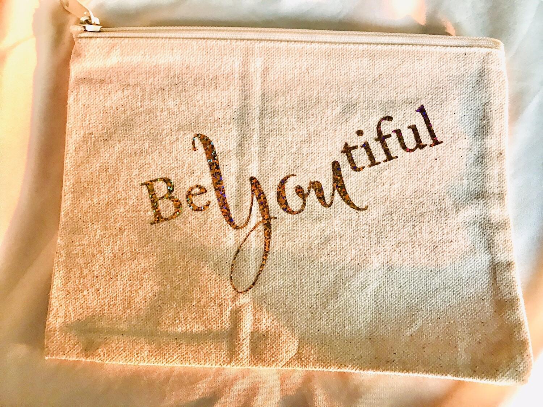 Be You Tiful Cosmetic Bag