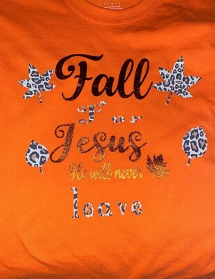 Fall For Jesus He Will Never Leave