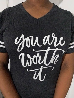 You Are Worth It Baseball V Neck Tee