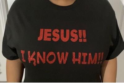 Jesus!! I Know Him!!