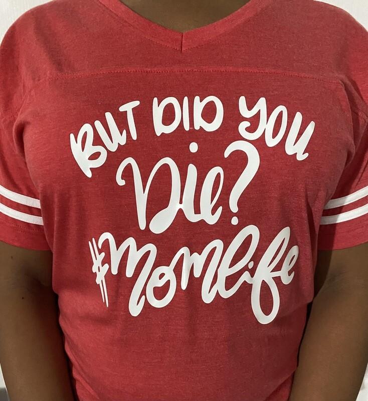 But Did You Die ? #MOMLIFE