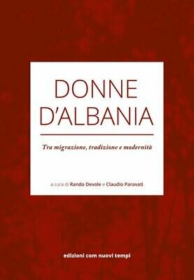 Donne d'Albania. Tra migrazione, tradizione e modernità