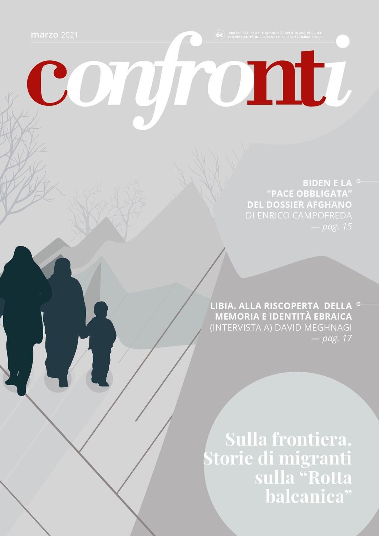 Confronti marzo 2021 - Sulla frontiera. Storie di migranti sulla