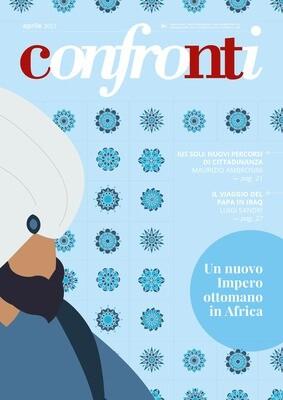 Confronti aprile 2021 - Un nuovo Impero ottomano in Africa (Cartaceo)