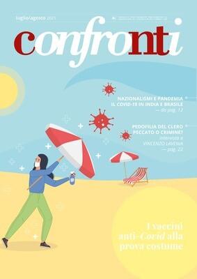 Confronti luglio/agosto 2021 - I vaccini anti-Covid alla prova costume (Cartaceo)
