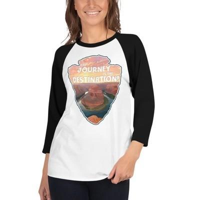 The Journey Is The Destination - Horseshoe Bend - 3/4 sleeve raglan shirt