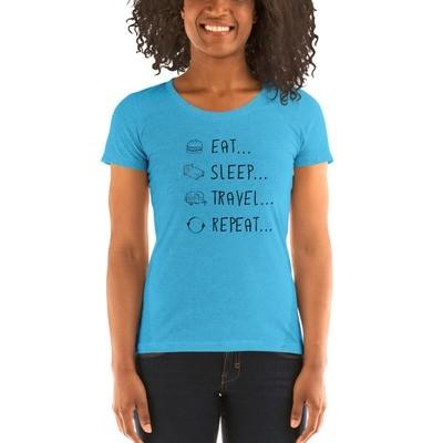 Eat... Sleep... Travel... Repeat... Women's T-shirt