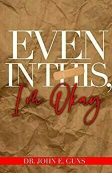 Even In This, I'm Okay (Paperback)