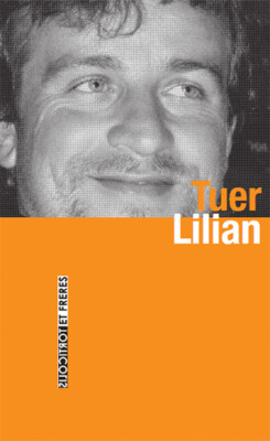 Lilian Schiavi, Tuer