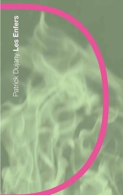 Les Enfers, Patrick Dujany