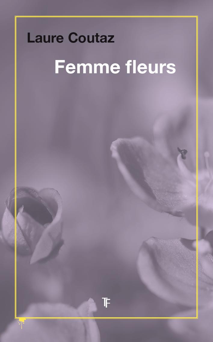 Femme fleurs, Laure Coutaz